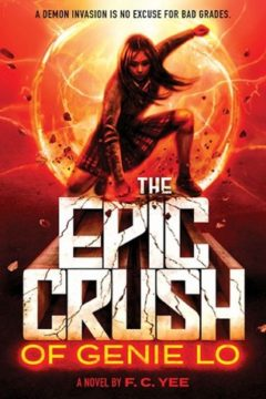 {Review} The Epic Crush of Genie Lo by F.C. Yee @yeebookauthor @abramskids ‏@PiqueBeyond @ACBYA