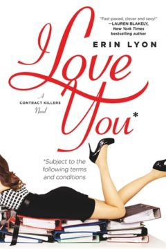 {Review} I Love You Subject to the Following Terms and Conditions by Erin Lyon @forgereads @WritingLyon 