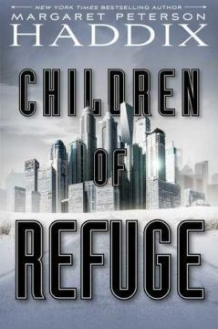 {Guest Post+Giveaway} Children of Refuge by Margaret Peterson Haddix @mphaddix @SimonKIDS ‏