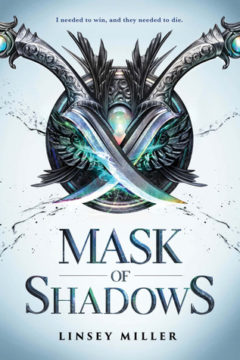 {Review} Mask of Shadows by @LinseyMiller @SourcebooksFire 
