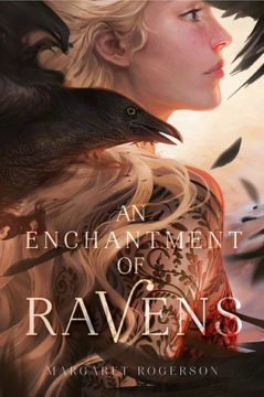 {Review} #AnEnchantmentofRavens by Margaret Rogerson @MarRogerson @RivetedLit