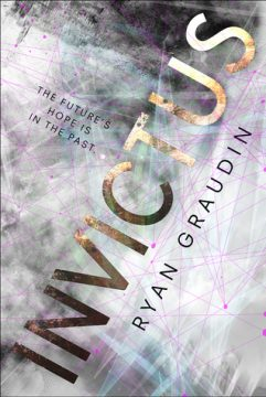 {Review} #Invictus by @ryangraudin @TheNovl
