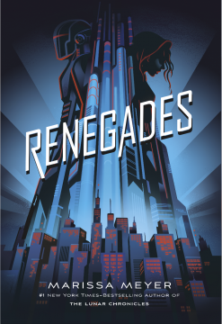 {ARC Review+Halloween Costume Ideas} #Renegades by @Marissa_Meyer @FierceReads