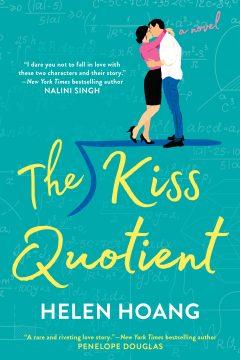 {Excerpt+Giveaway} THE KISS QUOTIENT by Helen Hoang @BerkleyRomance #BerkleyBookmas @HHoangWrites