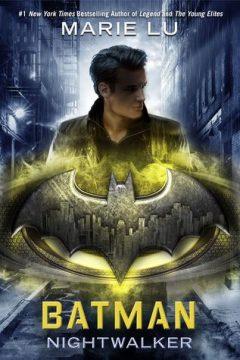 {Review+Giveaway} Batman: Nightwalker by @Marie_Lu @RandomHouse