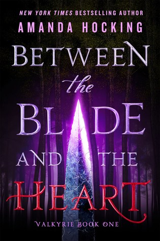 Between the Blade and the Heart by Amanda Hocking