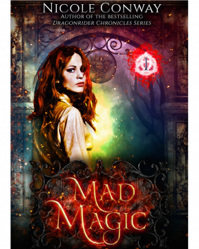 {Review+Giveaway} Mad Magic by Nicole Conway @ANConway @Month9Books