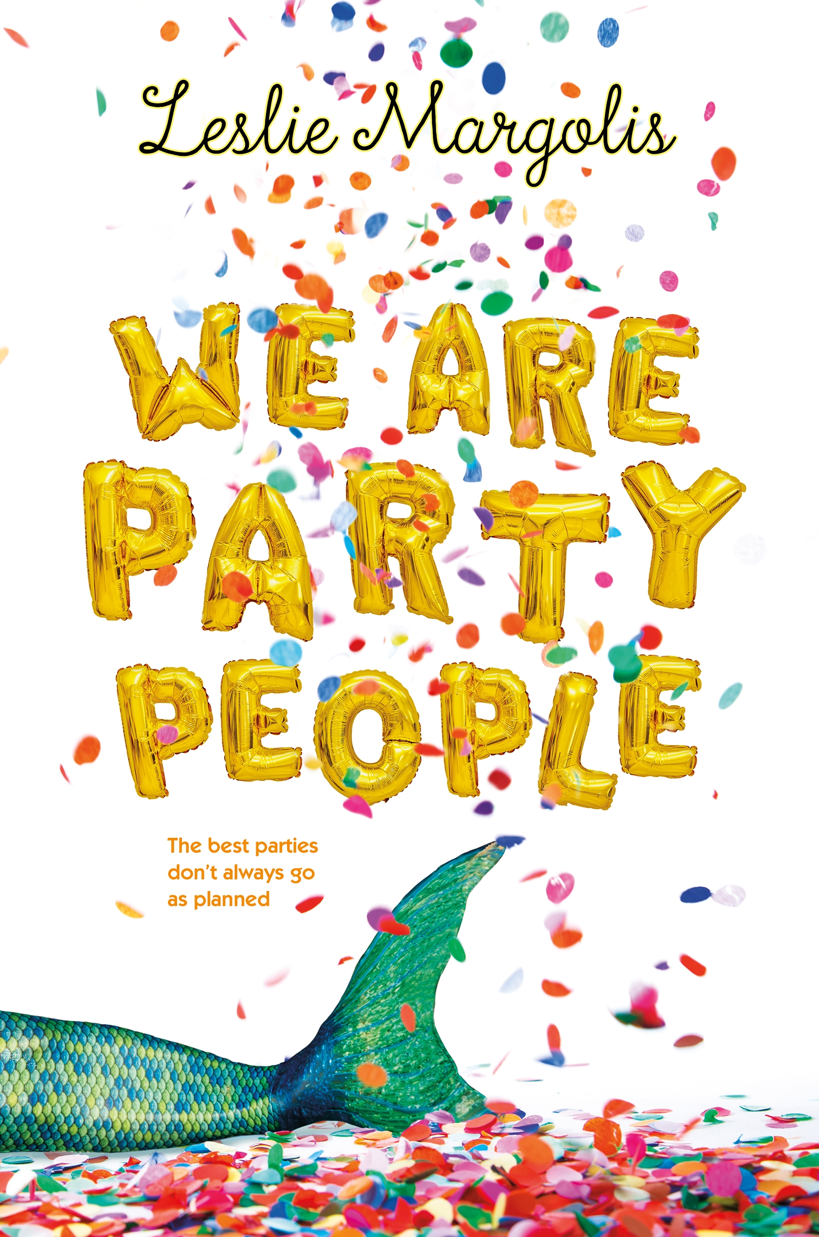 We Are Party People by Leslie Margolis