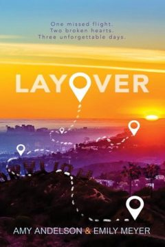 {Review} Layover by Amy Andelson & Emily Meyer @GetUnderlined