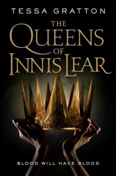 {Review+Giveaway} The Queens of Innis Lear by Tessa Gratton @TorBooks