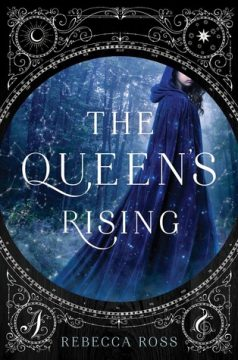 {Review+Giveaway} The Queen's Rising by @_RebeccaRoss