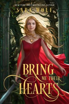 {ARC Review} Bring Me Their Hearts by @Sara_Wolf1 @EntangledTeen