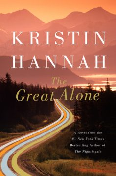 {Excerpt+Giveaway} #TheGreatAlone by Kristin Hannah