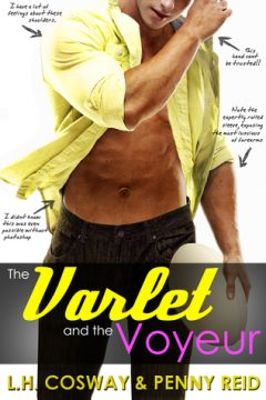 {Review+Giveaway} The Varlet and the Voyeur by Penny Reid & @LHCosway @ReidRomance