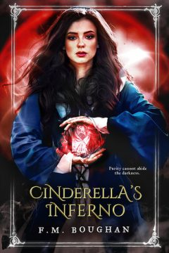 {Interview+Giveaway} CINDERELLA'S INFERNO by F.M. Boughan @FaithBoughan @Month9Books
