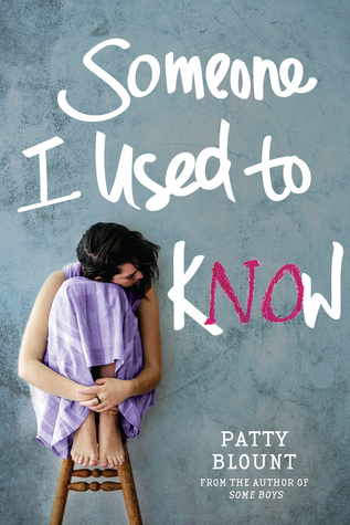 Someone I Used to Know by Patty Blount