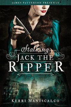 {Review} Stalking Jack The Ripper by Kerri Maniscalco
