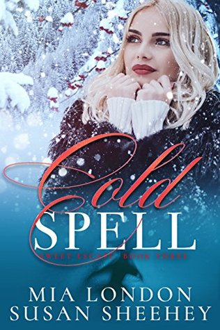 Cold Spell by Mia London, Susan Sheehey