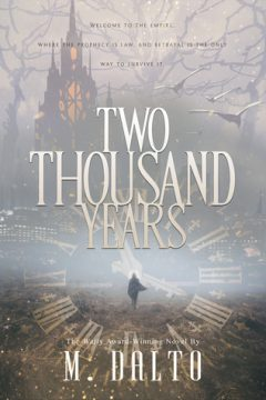 {Review+Giveaway} TWO THOUSAND YEARS by M. Dalto