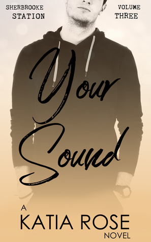 Your Sound by Katia Rose