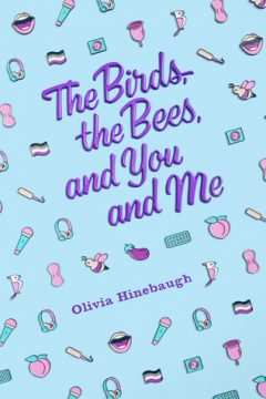 {Review+Giveaway} The Birds, The Bees, and You and Me by Olivia Hinebaugh