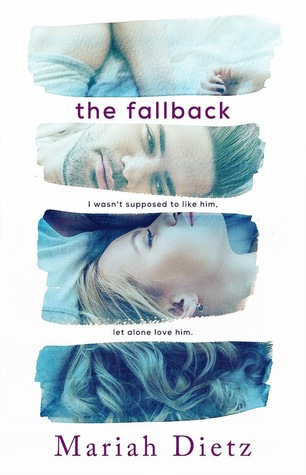 The Fallback by Mariah Dietz