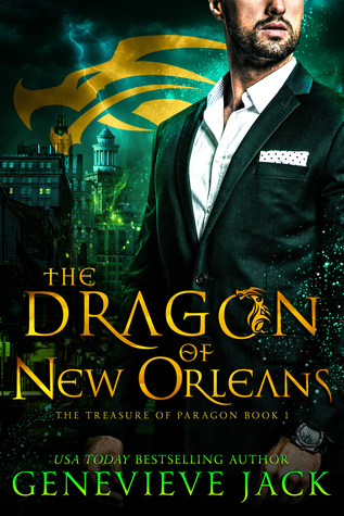 The Dragon of New Orleans by Genevieve Jack