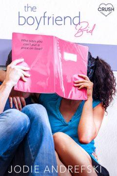 {Release Day Review+Giveaway} The Boyfriend Bid by @JodieAndrefski @EntangledTeen