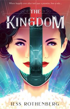 {Review} The Kingdom by @JessRothenberg #TheKingdomAwaits @FierceReads