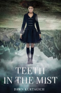 {ARC Review+Giveaway} Teeth in the Mist by @DawnKurtagich @theNOVL