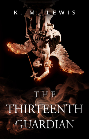 The Thirteenth Guardian by K.M. Lewis