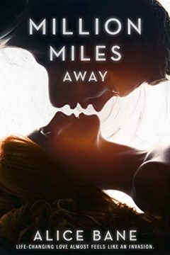 {Excerpt+Giveaway} Million Miles Away by Alice Bane