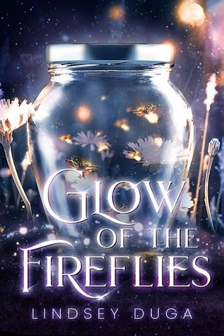Glow of the Fireflies by Lindsey Duga