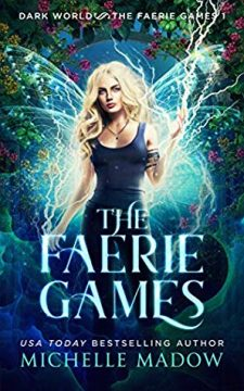 {Review} The Faerie Games by Michelle Madow