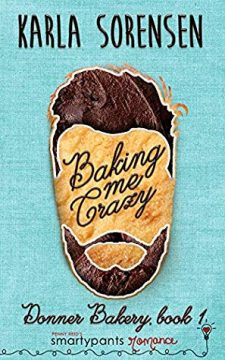 {Review} Baking Me Crazy by Karla Sorensen