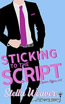 {Review} Sticking to the Script by Stella Weaver