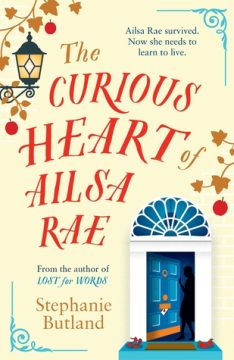 {Excerpt+Giveaway} The Curious Heart of Ailsa Rae by Stephanie Butland