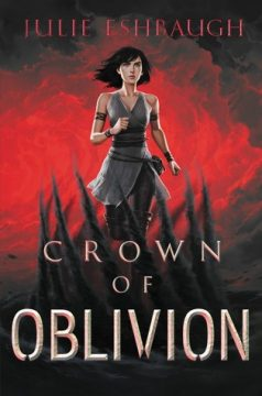 {Review+Giveaway} Crown of Oblivion by @JulieEshbaugh @HarperTeen