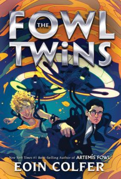 {Mini Review+Giveaway} #TheFowlTwins by Eoin Colfer