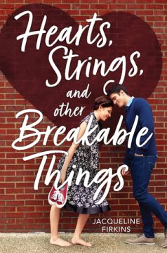 {Review+Giveaway} Hearts, Strings, and Other Breakable Things by Jacqueline Firkins