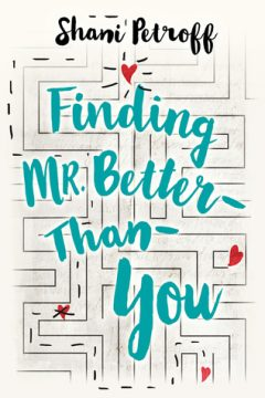 {Review+Giveaway} Finding Mr. Better than You by Shani Petroff
