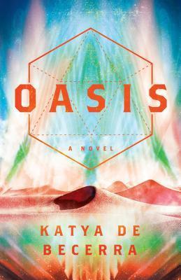 Oasis by Katya de Becerra