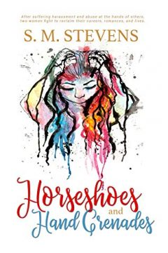 {Interview+Giveaway} Horseshoes and Hand Grenades by S.M. Stevens @SMStevens17 #HAHG #AlmostCounts