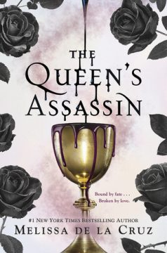 {Review+Giveaway} The Queen's Assassin by Melissa de la Cruz