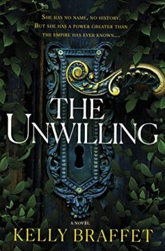 {Review} The Unwilling by Kelly Braffet