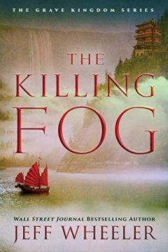 {Review+Giveaway} The Killing Fog by Jeff Wheeler