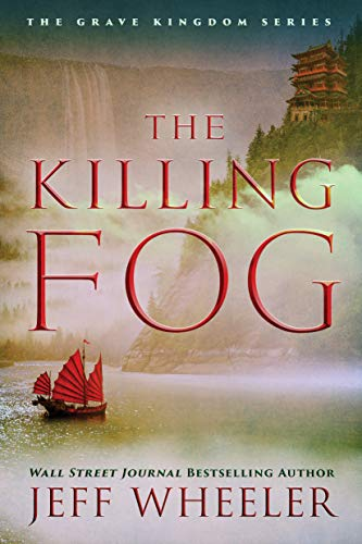 The Killing Fog by Jeff Wheeler