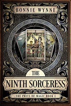 {Review} The Ninth Sorceress by Bonnie Wynne