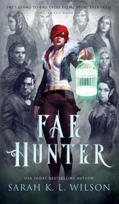 Fae Hunter by Sarah K.L. Wilson, Fleitas Luciano