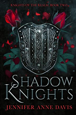 Shadow Knights by Jennifer Anne Davis